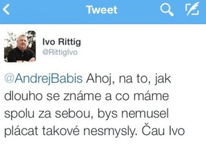 Dubnový tweet Iva Rittiga na adresu Andreje Babiše. Repro: Twitter